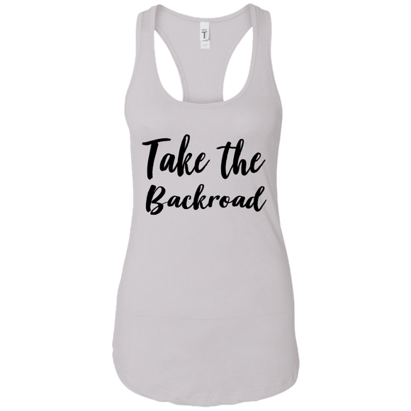 Take The BackroadLadies Ideal Racerback Tank
