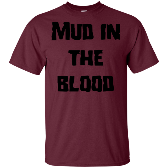 Mud in the blood Reg fit T-Shirt