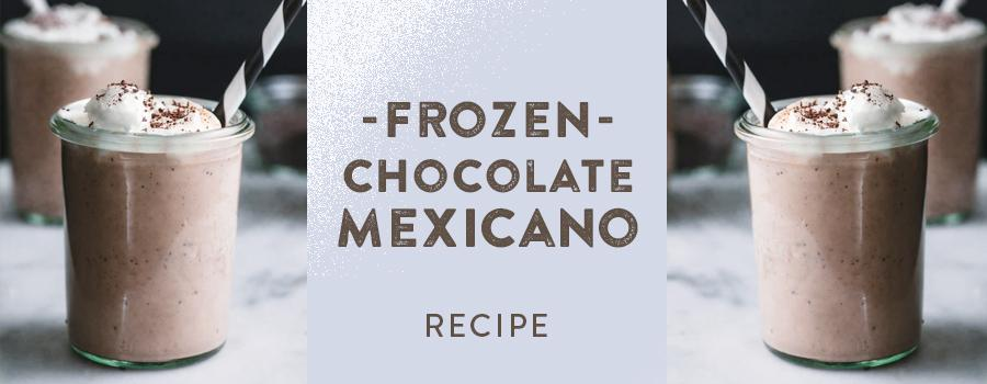 FROZEN CHOCOLATE MEXICANO