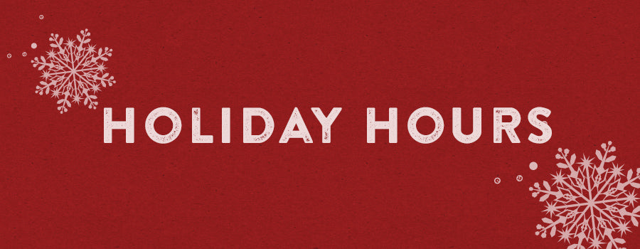 HOLIDAY HOURS-KINDNESS