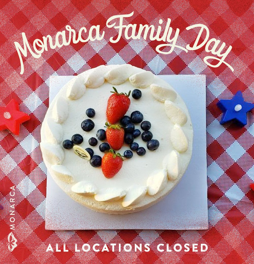 cake with the words monarca family day all locations closed