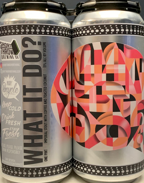 "Short Throw Brewing ""What It Do?"" Stout"