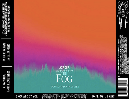 "Abomination Brewing ""Wandering into the Fog: Azacca"" Double NEIPA"