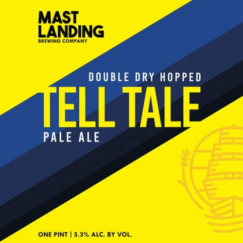 "Mast Landing Brewing ""DDH Tell Tale"" Pale Ale"