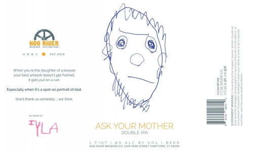 "Hog River Brewing ""Ask your Mother"" DIPA"