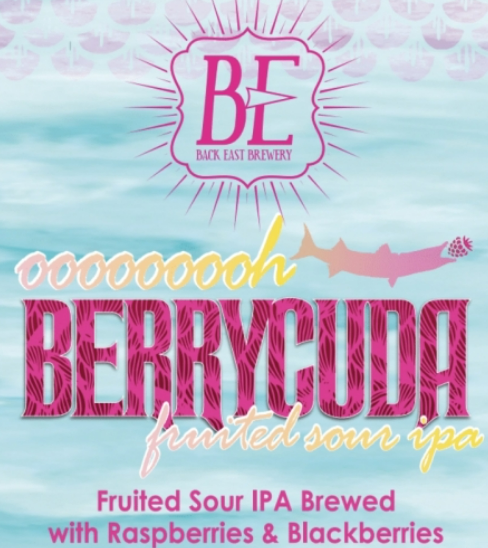 "Back East Brewing ""Ooooooooh Berrycuda"" Sour IPA"