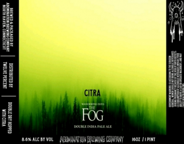 "Abomination Brewing ""Wandering Into The Fog: Citra"" DIPA"