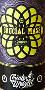 "Counterweight Brewing ""Crucial Mass"" DIPA"