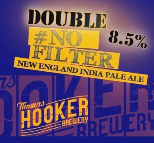 "Thomas Hooker Brewing ""Double #No Filter"" DIPA"