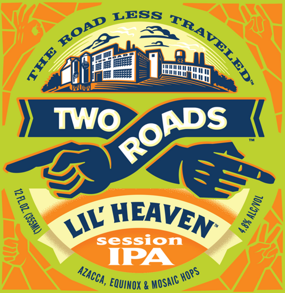 "Two Roads Brewing ""Lil' Heaven"" Session IPA"