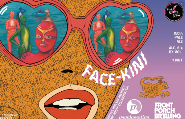 "Twelve Percent Beer Project w/ Pink Boots Society ""Face-Kini"" IPA"