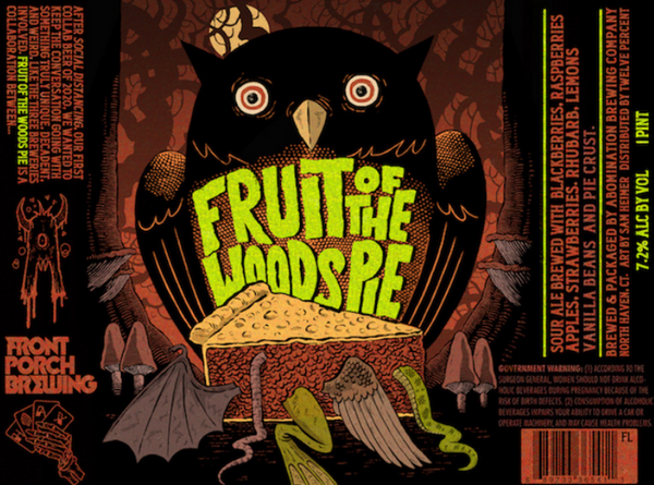"Abomination Brewing ""Fruit of the Woods Pie"" Sour"