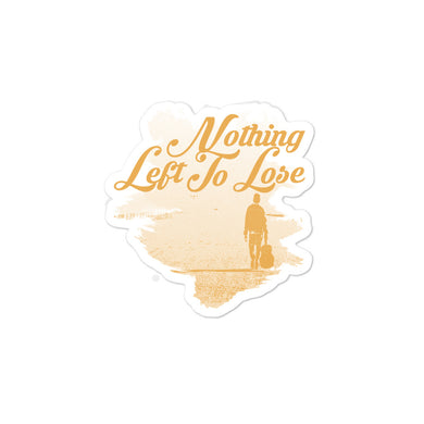 Sticker, nothing left to lose-Freedom-Local Webstore