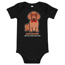Load image into Gallery viewer, Baby bodysuit, you'll never sleep alone-Dachshund-Local Webstore
