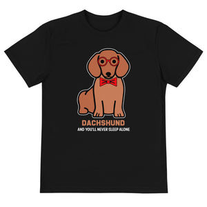 Sustainable T-Shirt, you'll never sleep alone-Dachshund-Local Webstore