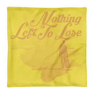 Premium Pillow Case, nothing left to lose-Freedom-Local Webstore