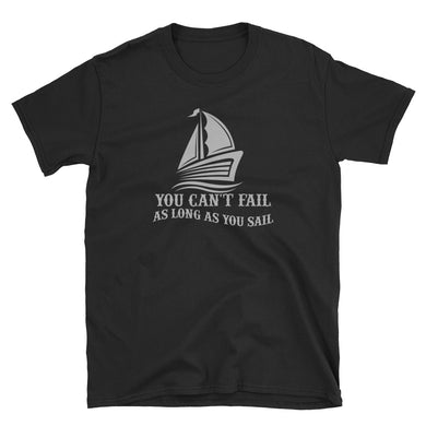 Bargain T-Shirt, can't fail when sail-Marine-Local Webstore