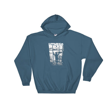 Hooded Sweatshirt, let me go-Freedom-Local Webstore