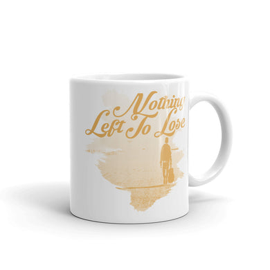 Mug, nothing left to lose-Freedom-Local Webstore