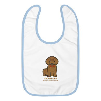Embroidered Baby Bib, you'll never sleep alone-Dachshund-Local Webstore
