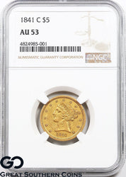 1841-C NGC Half Eagle, $5 Gold Liberty AU 53 ** Coveted CHARLOTTE Issue, Scarce!