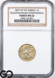 1837 Feuchtwanger Composition Hard Times Token, NY HT-268(6G) 1c NGC MS 62, Nice