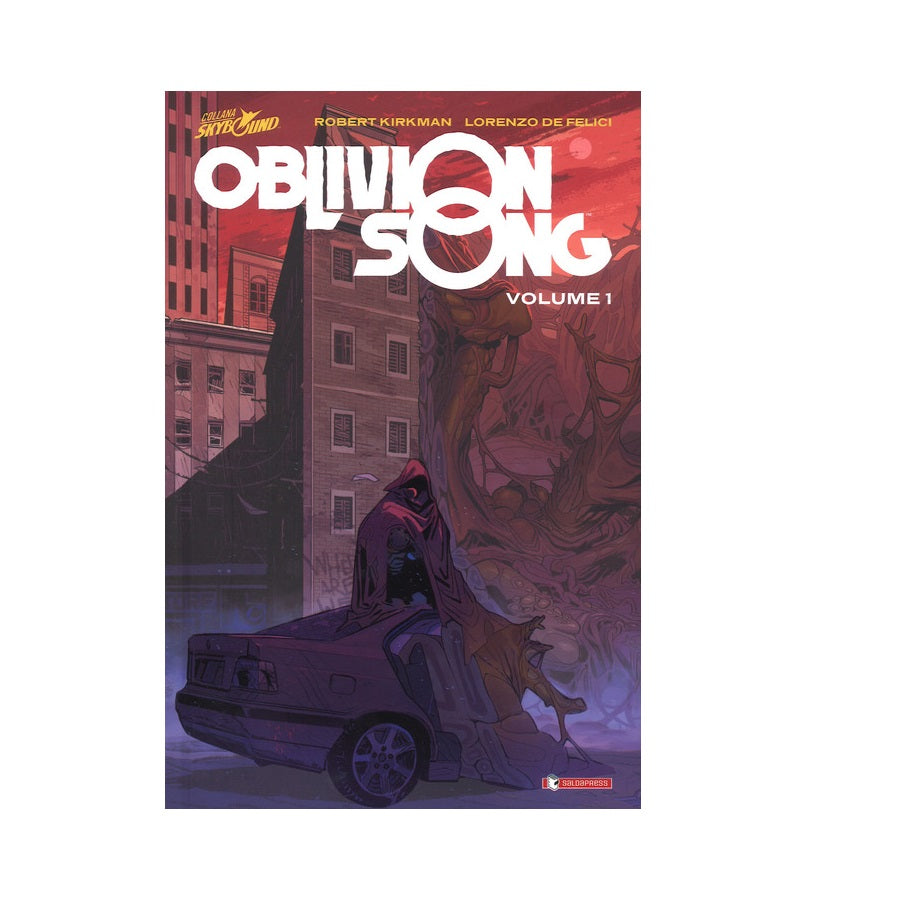 Oblivion Song Volume 1 Cartonato - Robert Kirkman