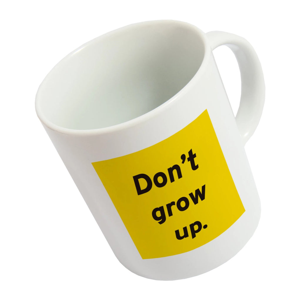 Taza 'Don't Grow Up'