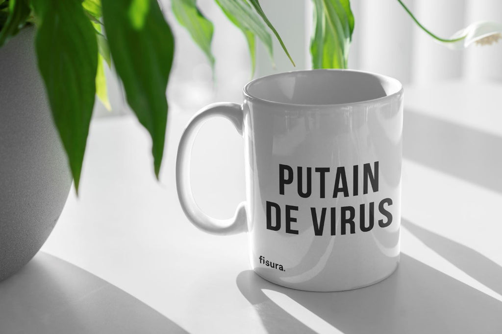"Taza ""Putain de Virus"""