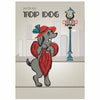 Top Dog Greeting Card - Female - ModLoungePaperCompany