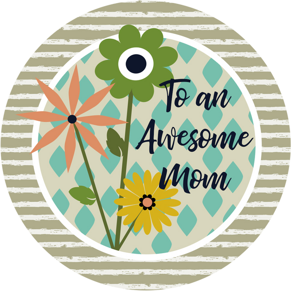 Awesome Mom Circle Sticker - ModLoungePaperCompany