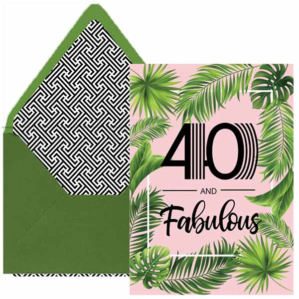 40 and Fabulous Palm Birthday Card 5x7