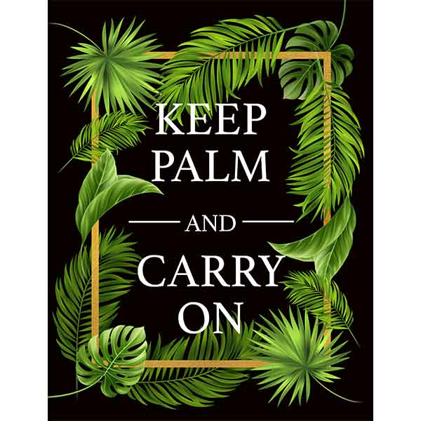 Keep Palm and Carry On Sign - ModLoungePaperCompany