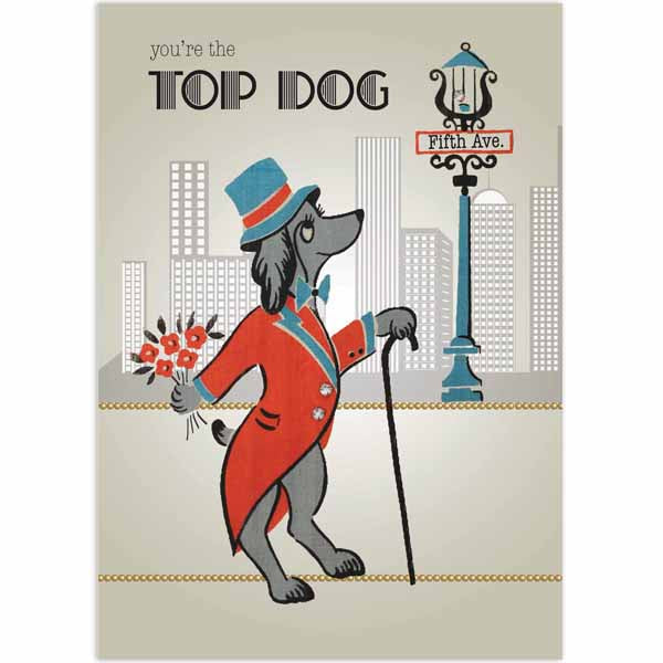 Top Dog Greeting Card - Male - ModLoungePaperCompany