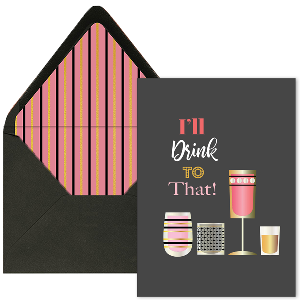 I'll Drink To That Greeting Card - ModLoungePaperCompany