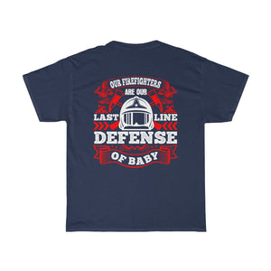 Our Firefighters Are/Firehouse Family/Back Print/Unisex Heavy Cotton Tee