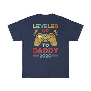Leveled Up To Dad 2020/Got Ya Dad/Unisex Heavy Cotton Tee