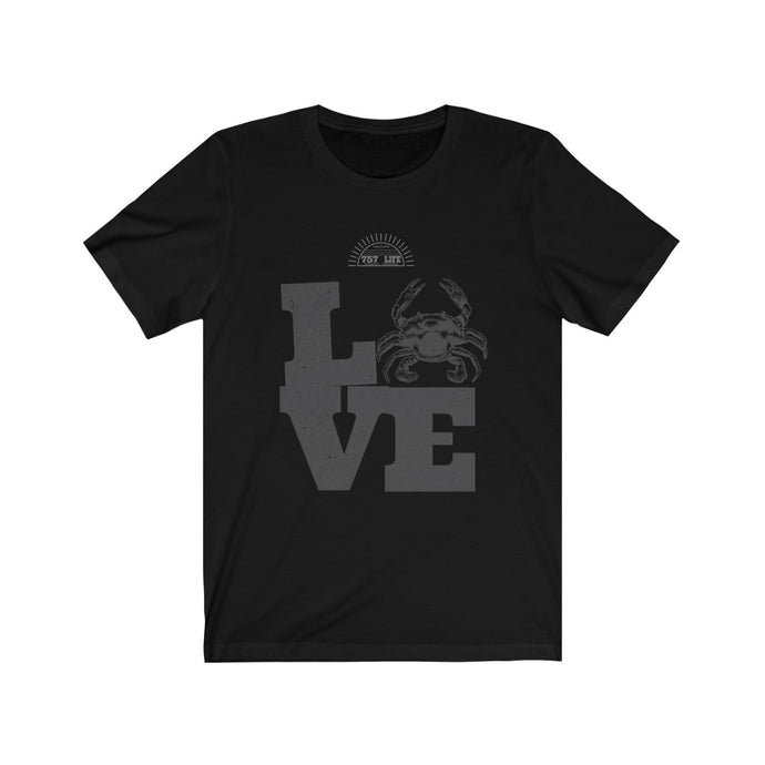 Genuine 757 Life/Love/Crabby/Unisex Jersey Short Sleeve Tee