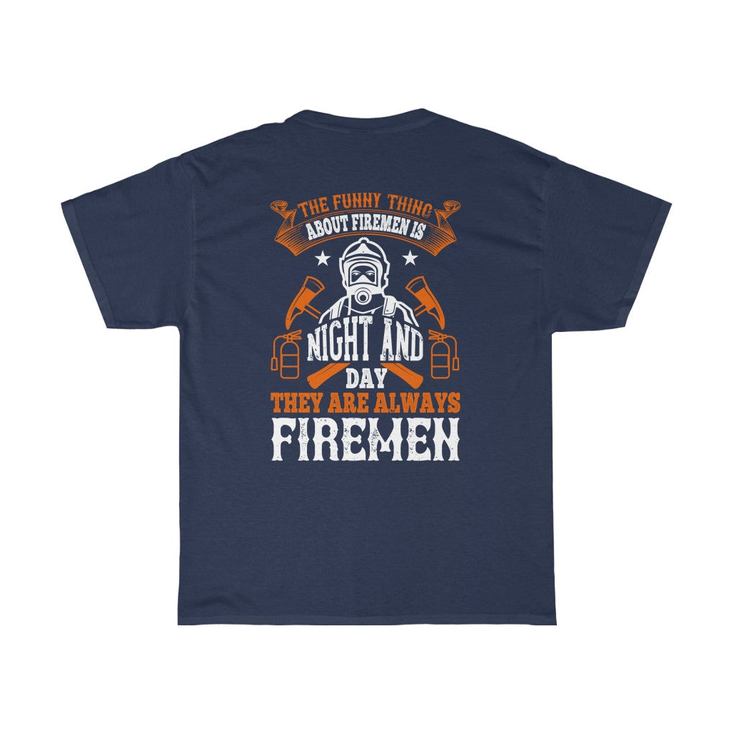 The Funny Thing/Firehouse Family/Back Print/Unisex Heavy Cotton Tee