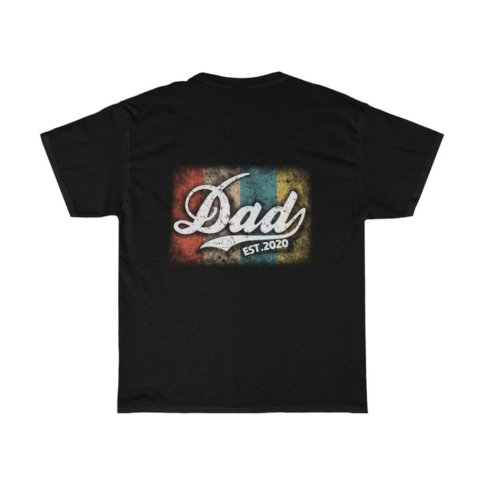 Dad established 2020/Got Ya Dad/Unisex Heavy Cotton Tee