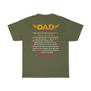 Dad I Love You/Got Ya Dad/Unisex Heavy Cotton Tee