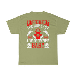 Our Firefighters Are No.2/Firehouse Family/Back Print/Unisex Heavy Cotton Tee