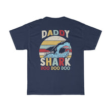 Load image into Gallery viewer, Daddy Shark/Got Ya Dad/Unisex Heavy Cotton Tee