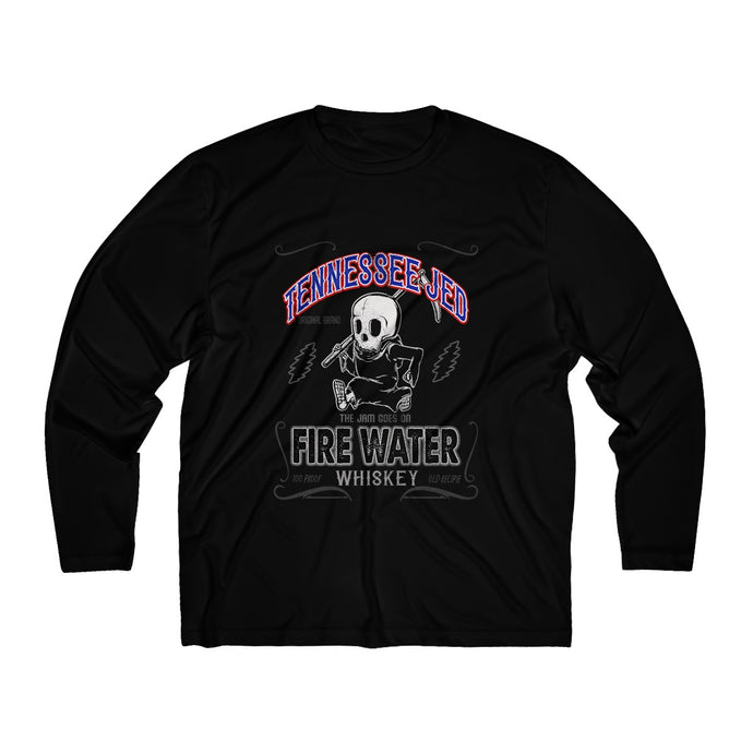 Tennessee Jed/Fire Water Whiskey/Men's Long Sleeve Moisture Absorbing Tee