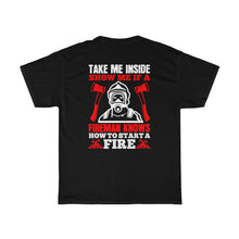 Load image into Gallery viewer, Take Me Inside/Firehouse Family/Back Print/Unisex Heavy Cotton Tee