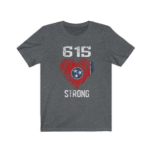 615 Strong/Donation/Unisex Jersey Short Sleeve Tee