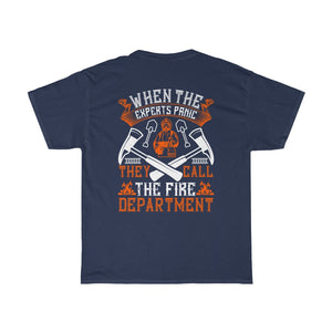 When The Experts Panic/Firehouse Family/Back Print/Unisex Heavy Cotton Tee