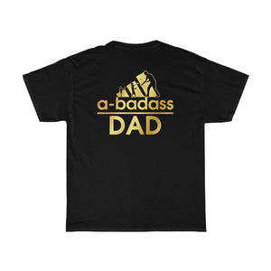 Softball Abadass Dad/Got Ya Dad/Unisex Heavy Cotton Tee