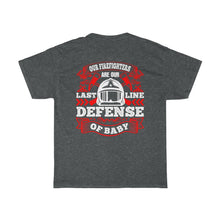 Load image into Gallery viewer, Our Firefighters Are/Firehouse Family/Back Print/Unisex Heavy Cotton Tee