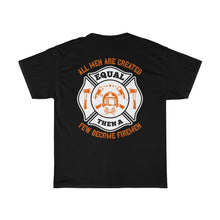 Load image into Gallery viewer, All Men Are Created Equal/Firehouse Family/Back Print/Unisex Heavy Cotton Tee